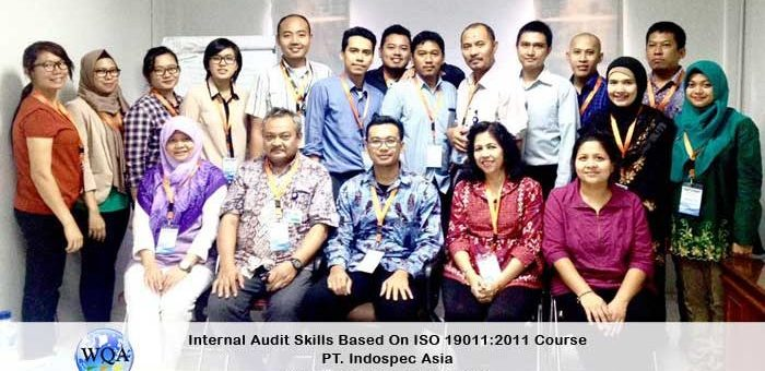 Internal Audit Skills Based on ISO 19011:2011 Course PT. Indospec Asia