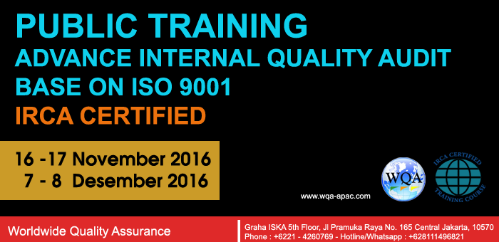 Public Training : Advance Internal Quality Audit Base On ISO 9001 ( IRCA Certified )