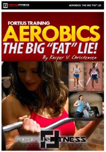 "Book Cover: Fortius Training Aerobics The Big ""Fat"" Lie"