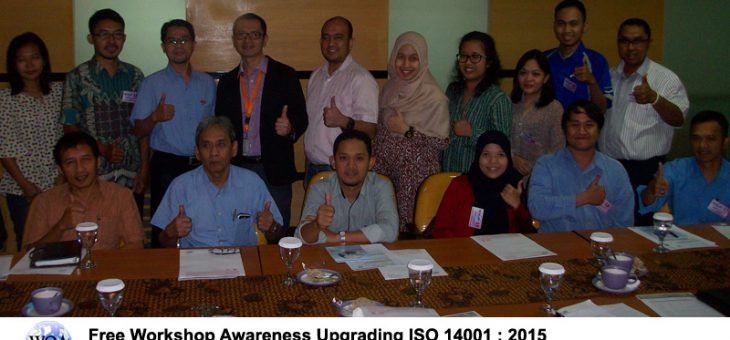 WQA – Free Workshop Awareness Upgrading ISO 14001 : 2015