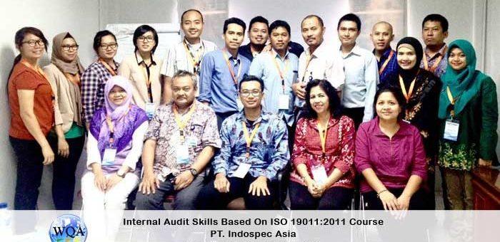 Internal Audit Skills Based on ISO 19011:2011 Course PT. Indospec Asia