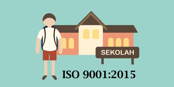 ISO 9001:2015 Pada Dunia Pendidikan