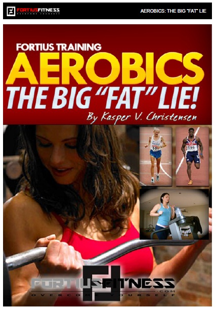 "Book Cover: Fortius Training Aerobics The Big ""Fat"" Lie"