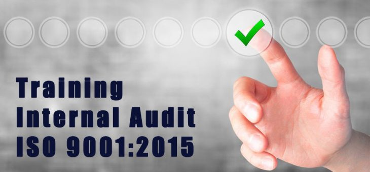 Training Internal Audit ISO 9001 : 2015