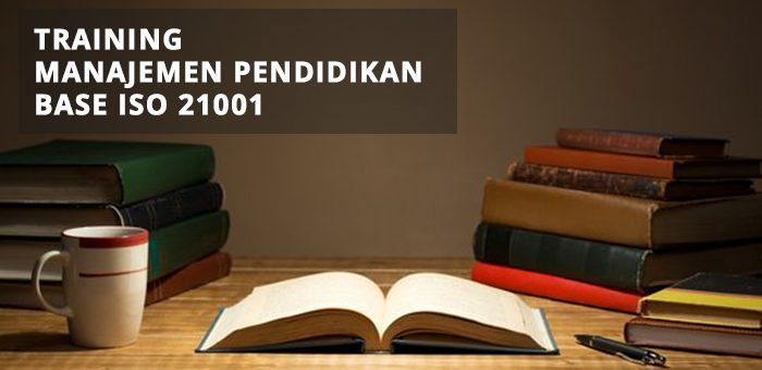 Training Manajemen Pendidikan – ISO 21001